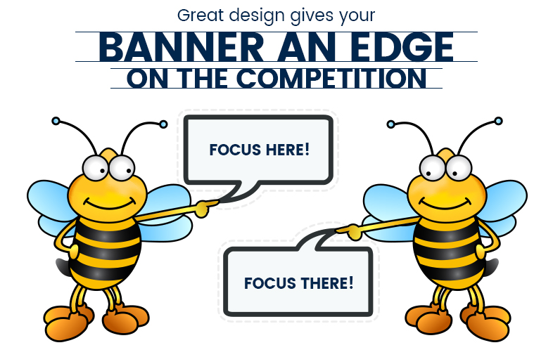 3 Banner Design Tips To Bring Your Message Into FOCUS