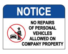 No Repairs Of Personal Vehicles Sign